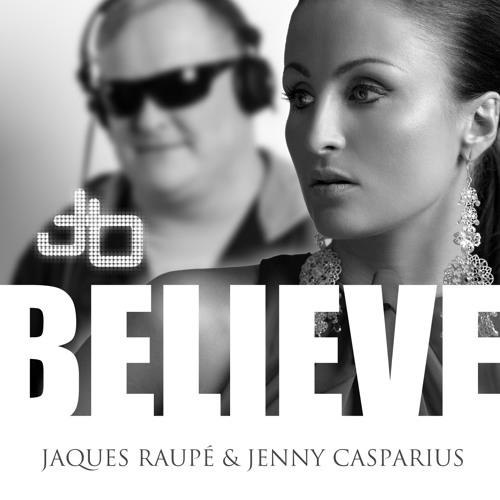 Jaques Raupé feat. Jenny Casparius - Believe (Original Mix 128kbs)