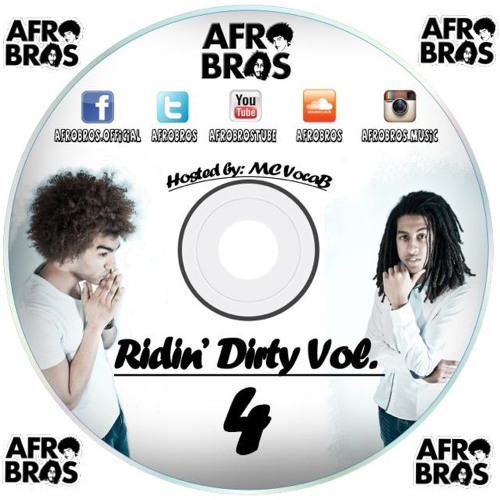 Afro Bros - Ridin' Dirty Mixtape Vol.4 Hosted By MC Vocab