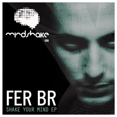 Fer BR - Ahaa (Original Mix) [Mindshake 026]