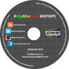 #HipAfroBash MIX TAPE (MIXED & PRODUCED BY MR LION aka @Gazzully)