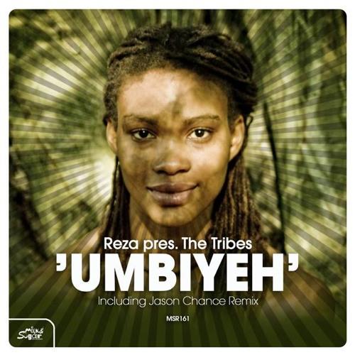 Reza pres. The Tribes - Umbiyeh (Jason Chance Remix) (128k snippet)