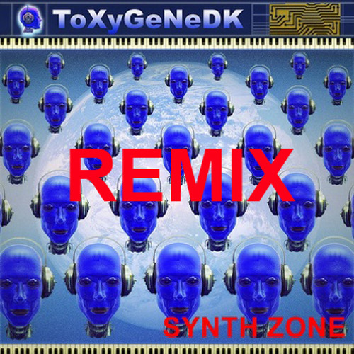 Synth Zone Remix