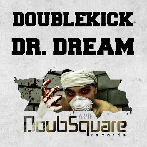 Doublekick - Dr. Dream (Original Mix) [Doubsquare Records]