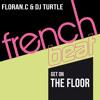 Floran. C & Dj Turtle - Get On the Floor