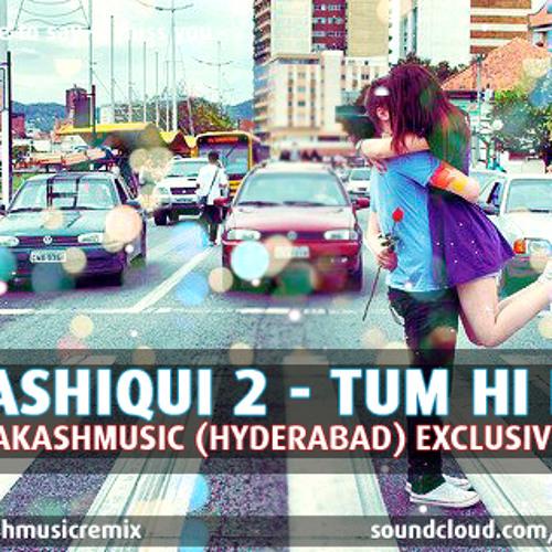 Aashiqui 2 - Tum Hi Hoh - (Akashmusic Remix)