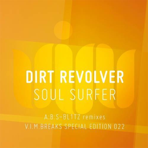 Dirt Revolver - Soul Surfer (A:B:S Remix) OUT NOW!!!