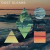 Clean Bandit - Dust Clears (Jack Savidge remix)