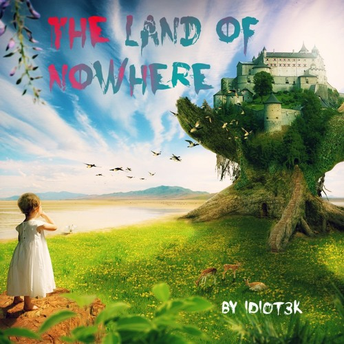 The Land Of Nowhere