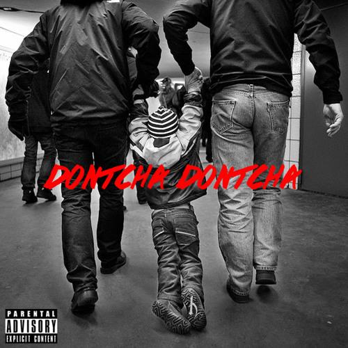 Dontcha Dontcha