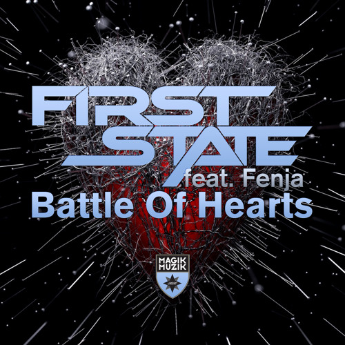 First State ft. Fenja - Battle Of Hearts  [OUT NOW]
