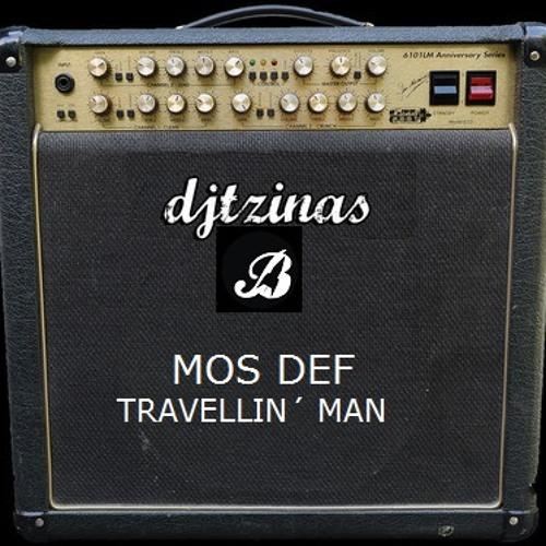 Mos Def & Djtzinas - Travellin Man (Bruce Missile Blend)