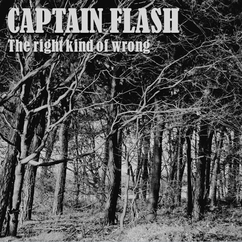 Captain Flash - The Right Kind Of Wrong