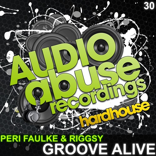 [AA030] Peri Faulke & Riggsy - Groove Alive **OUT NOW**