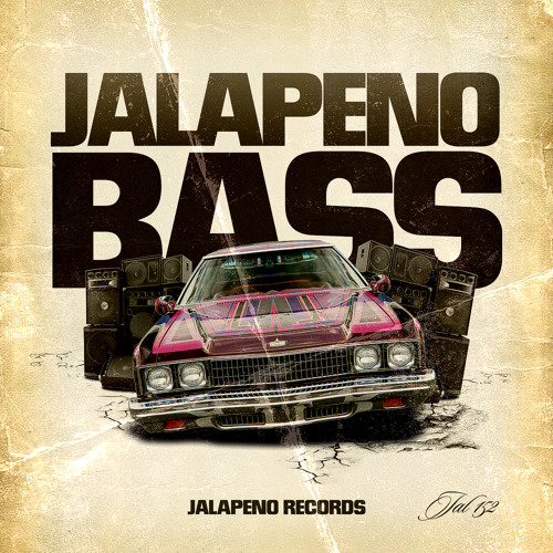 Jalapeno Bass mixed by Jalapeno Sound System