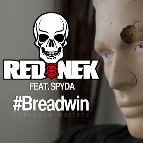 Rednek Feat Spyda - Breadwin (WATCH THE VIDEO VIA THE LINK!)