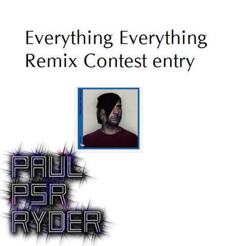Everything Everything Dont Try  (paul psr ryder - progressive remix)