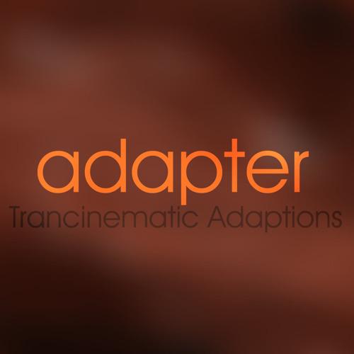 Adapter (Trancinematic Adaptations)