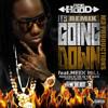 Ace Hood- Going Down (Remix)