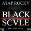 A$AP Rocky - cinos ellanor [BLACK SCVLE Mixtape 2013]