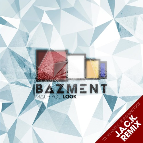 Bazment - We're waiting for sunny days ft. Lozy (J.A.C.K remix)