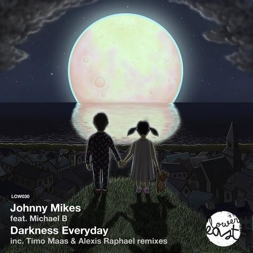 Johnny Mikes - Darkness Everyday (Feat. Michael B) (Original Mix)