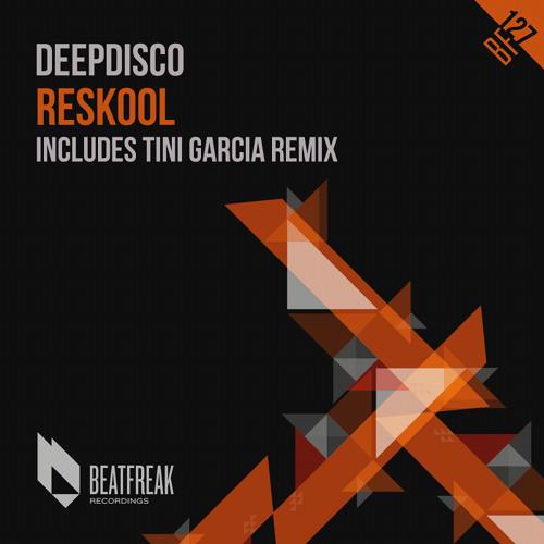 Deepdisco - Reskool (Tini Garcia Remix) Low Edit