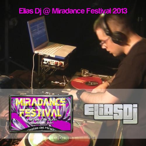 Elias Dj @ Miradance Festival 2013
