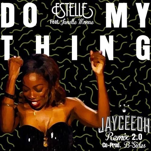 Do my thing (jayceeoh remix 2.0) by DJ JAYCEEOH