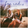 FM Radio - Be My Only