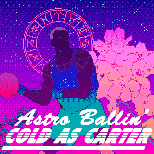 Astro Ballin' (Prod.Cold As Carter)