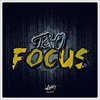 T&O - Focus *OUT NOW* [LGMI Records]