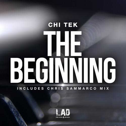 Chi Tek – The Beginning (Chris Sammarco original)