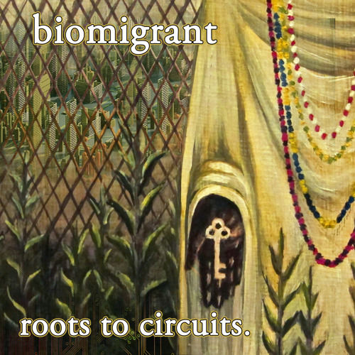 Roots to Circuits (full album available on bandcamp)