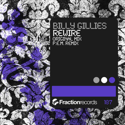 Billy Gillies - Rewire (P.E.M. Remix) [Fraction Records]