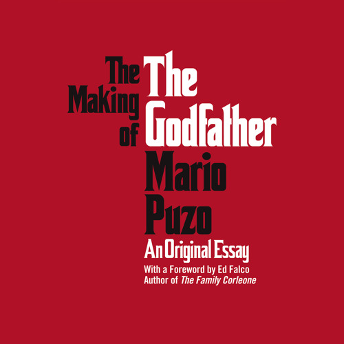 The Making Of The Godfather by Mario Puzo, Read by Max Casella - Audiobook Excerpt