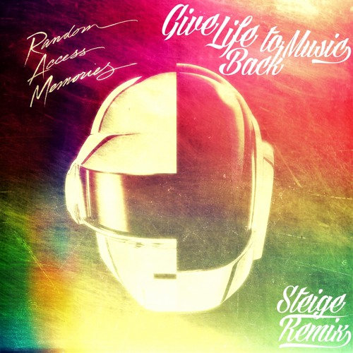 Daft Punk - Give Life Back To Music (Steige Signatune Remix)