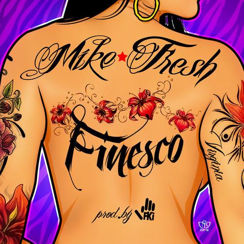 Mike Fresh & FKi - FINESCO