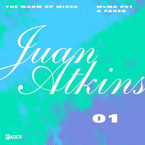 FADER MoMA PS1 Warm Up Mix: Juan Atkins