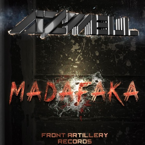 Aizwell - MADAFAKA! (Preview) OUT SOON ON FRONT ARTILLERY RECORDS!!!