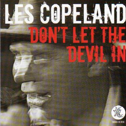 Les Copeland - Don't Let The Devil In