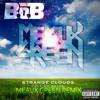 BoB ft Lil Wayne - Strange Clouds (Meaux Green Dubstep Remix)