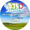 Dj Luis - DjS 4 CHARITY 2013 promo mix