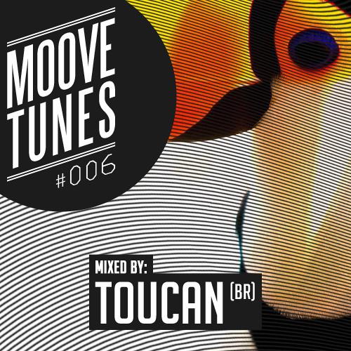 moove tunes #006 w/ Toucan (BR)