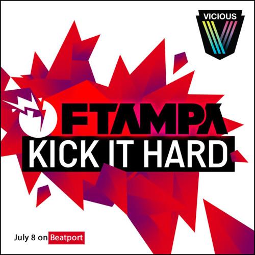 FTampa - Kick It Hard