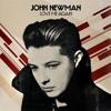 John Newman - Love Me Again (Love Thy Brother Remix)