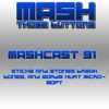 Mashcast 91 Sticks And Stones Break Bones And Words Hurt Microsoft Mp3