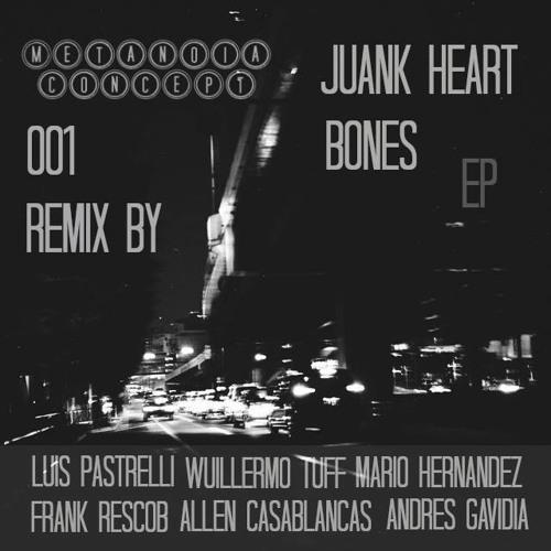 Juank Heart - Bones (Frank Rescob Remix)