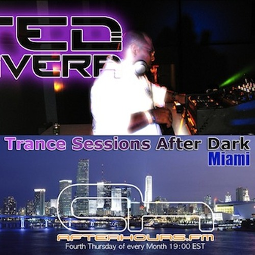 Ted Rivera - Trance Sessions After Dark 023 AH.FM Broadcast