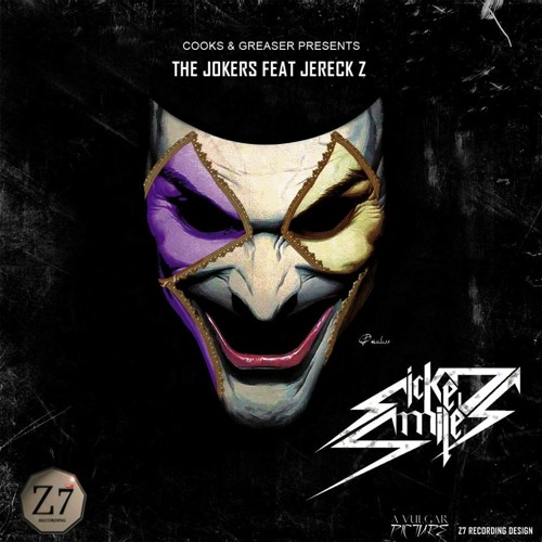The Jokers Feat Jereck Z - Sicked Smiles One