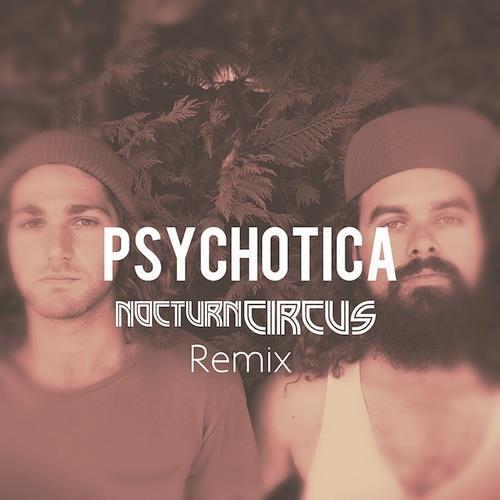 Psychotica (Nocturn Circus Remix)